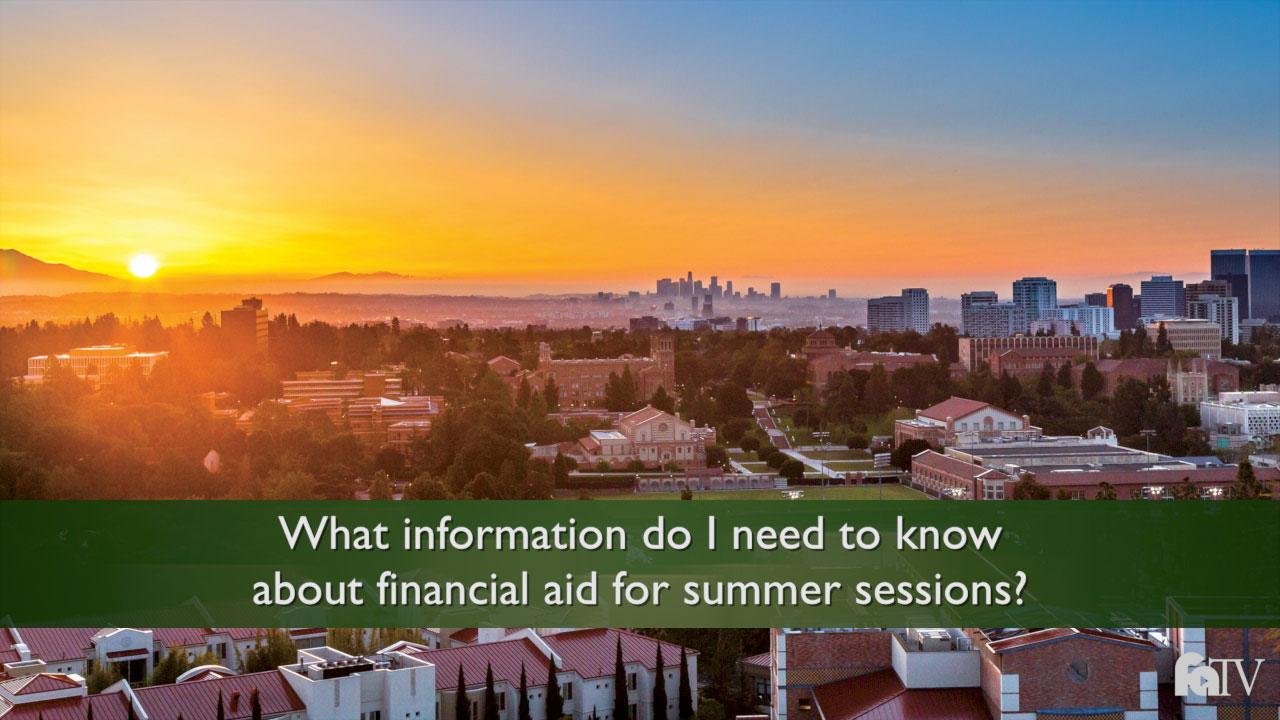 Ucla 2016 2020 Calendar Financial Aid and Scholarships   Summer Information